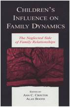 Childrens Influence on Family Dynamics